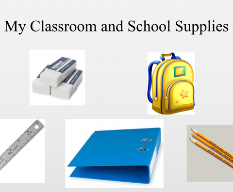 Chinese 1: My Classroom and School Supplies